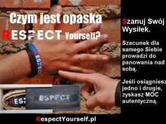1 opaska, dzięki której możesz poczuć siłę RESPECT