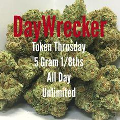 #daywreckerog #tokinthursdays 5gram 1:8ths #token still #celebrating #420 open at 9am (619)753-5012