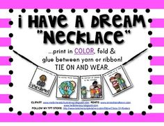 "This is a necklace ""craft"" that can be made with young children to celebrate Martin Luther King Jr.'s Dream. You are getting colored copies that a. Mlk Jr Day, First Grade Science, Class Activities, Holiday Activities, Thing 1, Kindergarten Science, I Have A Dream, School Holidays, Black History Month"