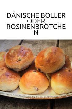 Dänische Boller oder Rosinenbrötchen zum Selberbacken #boller #dänischeboller