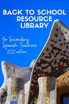 Spanish class resource libraries with 100+ Free Resources, perfect for back to school in Spanish class.