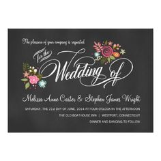 Rustic Floral Chalk Board Wedding Invitations -- Charming country bouquet of abstract roses, daisies and whimsical blossoms and wild flowers with classic vintage style script calligraphy on slate+gray blackboard. Add your names and wedding info in this easy to use template.