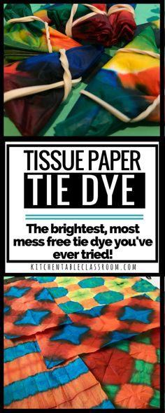 Tie dye is a favorite at my house. We don't do it often because of the mess. Tissue paper tie dye keeps the awesome colors and patterns & limits the mess.