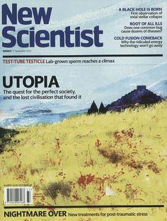 UTOPIA. Gefunden in: NEW SCIENTIST, Nr. 91/2016
