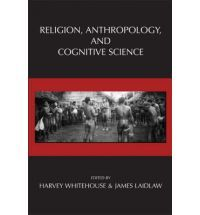 Religion, Anthropology, and Cognitive Science