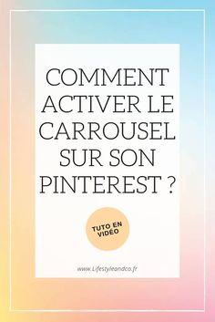 #Tutoriel en vidéo : Comment activer et modifier le #carrousel sur #Pinterest ?