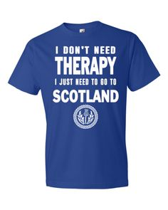UNISEX I Don't Need Therapy