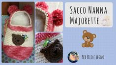 Tutorial - Sacco Nanna Majorette #uncinetto #sacco nanna #baby cocoon crochet #crochet #lanemondial #mondial majorette #per filo e segno #video tutorial #youtube
