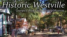 Welcome to Historic Westville......experience old town living just a short drive from Columbus, Ga!
