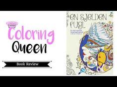 En Sjelden Fugl - (A Rare Bird) Coloring Book Review - YouTube