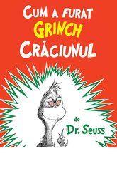 Cum a furat Grinch Crăciunul | paperback O Grinch, Grinch Christmas Party, Christmas Tale, Christmas Books, Grinch Party, Christmas Christmas, Christmas Ideas, Christmas Decorations, Dr. Seuss