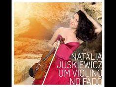"""Segredos"" - Natalia Juskiewicz (Um violino no Fado)"