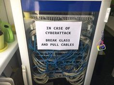 Meanwhile at MICROSOFT - In case of CYBERATTACK, BREAK GLASS AND PULL CABLES!