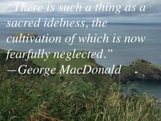 Rest Quotes, George Macdonald