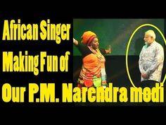 Funny Video African Singer Make fun of Prime Minister Narendra Modi   De...