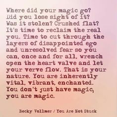 Find your magic again
