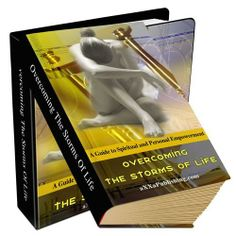 Overcoming The Storms Of Life Have you always wanted to empower your family life? This book reveals all the secrets on how to empower your life, and the life of your loved ones