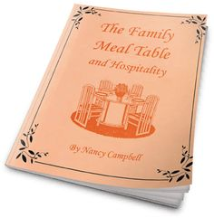 Above Rubies BookStore - THE FAMILY MEAL TABLE AND HOSPITALITY, $20.00 (http://aboverubiesbookstore.mybigcommerce.com/products/THE-FAMILY-MEAL-TABLE-AND-HOSPITALITY.html)
