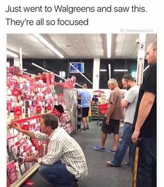 For some reason when I see this, all I think about is the stigma behind Vday in America. These men would never go buy a card most likely, they are doing it because they \