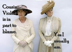 Love Dowager Countess!