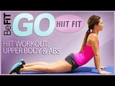 BeFiT GO | HIIT Fit- HIIT Workout: Upper Body and Abs - YouTube