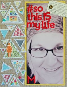 #So this is My Life Layout by Mandy Koeppen via Jillibean Soup Blog