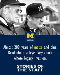 "When Bo got the job as head football coach at Michigan, he came home and told [his wife] Millie about it. She asked, ""What's it going to pay?"" He said, ""I forgot to ask."" #UMStaffStories"