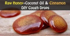 Raw Honey+Coconut Oil & Cinnamon-DIY Cough Drops That Will Save You A Trip To The Doctor's