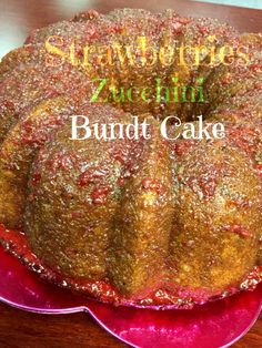 Strawberry Zucchini Cake