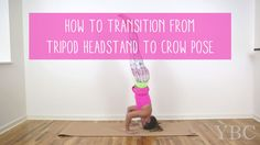 Pin now, practice the transition from tripod headstand to crow pose later! Wearing: prismsport capris (similar). Using: cork yoga mat. 2016 Goals, Crow Pose, Baby Yoga, Lose Weight, Weight Loss, Restorative Yoga, Online Yoga, Yoga Tips, Handstand