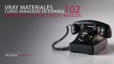 Vray Materiales avanzados - Parte02 - Dielectricos - Tecnicas basicas - ...