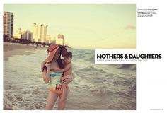 Mothers and Daughters from Milk Magazine summer 2013
