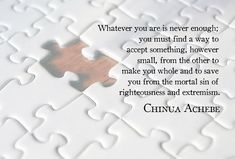 """""""Whatever you are is never enough."""" -- Chinua Achebe x via QuotesPorn on November 16 2018 at Famous Quotes, Best Quotes, Love Quotes, Great Motivational Quotes, Inspirational Quotes, Chinua Achebe, African Proverb, Never Enough, Senior Quotes"""