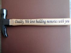 Hey, I found this really awesome Etsy listing at https://www.etsy.com/listing/236035522/personlized-hammer-fathers-day-gift