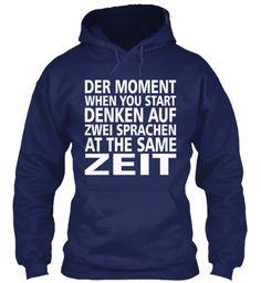 Bilingual hoodie - Der Moment when you start denken auf zwei Sprachen at the same Zeit.