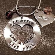 A Lucky Few Have A Mother Like You Large Silver Circle w/ Cut Out Heart - Southern Stamped Jewelry, Inc. Opal Birthstone, Birthstone Necklace, Hand Stamped Metal, Hand Stamped Jewelry, Personalised Gifts For Him, Personalized Jewelry, Metal Jewelry, Pendant Jewelry, Mother In Law Gifts