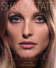 Sharon Tate: Recollection