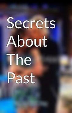"Leer ""Secrets About The Past - No Te Recuerdo."" #wattpad #romance"
