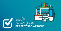 Checklist for the perfect SEO Article | Snap Agency