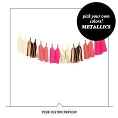 Choose your own colors METALLICS - Tissue Paper Tassel Garland Kit