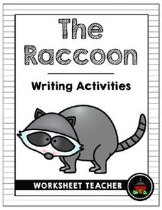 This packet contains 8 printable writing activities. Answer keys are not included and are not needed. Most pages contain a black and white clipart picture of a raccoon. Product is not editable. Written for grades 1-3. Perfect addition to any forest animals or camping unit.Packet includes the following:- Writing Paper (1 whole sheet, solid lines, no border or picture box)- Writing Paper (1 whole sheet, dotted lines, no border or picture box)- Raccoon Bubble Map- Raccoon Adjectives (Write six…