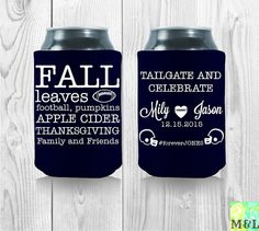 Customized Wedding Cooler Sayings Tailgate And Celebrate Football by KoozieZ Free Wedding, Our Wedding Day, Wedding Designs, Wedding Styles, Wedding Koozies, Girls Dream, Personalized Wedding, Party Favors, Cool Designs