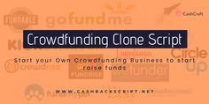 #CrowdfundingCloneScript | #cashbackscript Raise Funds, Go Fund Me, Business Website, Starting A Business, Affiliate Marketing, Script, Coupon, Script Typeface, Coupons