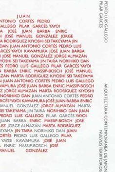 Arquitectura contemporánea de Japón : nuevos territorios / Pedro Luis Gallego, Pilar Garcés, editores ; [Juan Antonio Cortés... (et al.)].  Ediciones Universidad de Valladolid, Valladolid : 2015.  222 p. : il. col. y n., planos.  Colección: Arquitectura y Urbanismo ; 79.  Textos en español, inglés y japonés.  ISBN 9788484488392  Arquitectura -- Siglo XX -- Japón.  Arquitectura -- Siglo XXI -- Japón.  Sbc Aprendizaje A-72.038(520) ARQ  http://millennium.ehu.es/record=b1849275~S1*spi