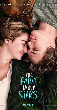 The Fault in Our Stars (2014) I really wanna see this with you but i doubt that we'll be allowed to.