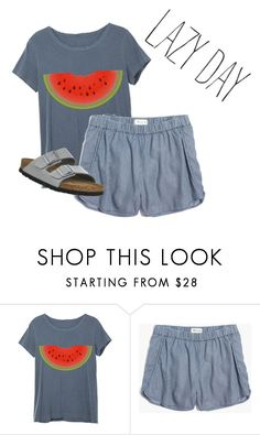 """Lazyyyyy summer"" by morganmcghee on Polyvore featuring Madewell and Birkenstock"