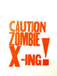 Caution Zombie X-ing!