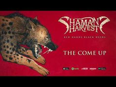 Track of the Day – SHAMAN'S HARVEST 'The Come Up' – Rock And Roll