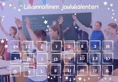 Liikunnallinen joulukalenteri   Liikkuva koulu Activity Games, Activities, Polaroid Film, Classroom, Class Room