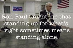He's not standing alone anymore! Ron Paul 2012!
